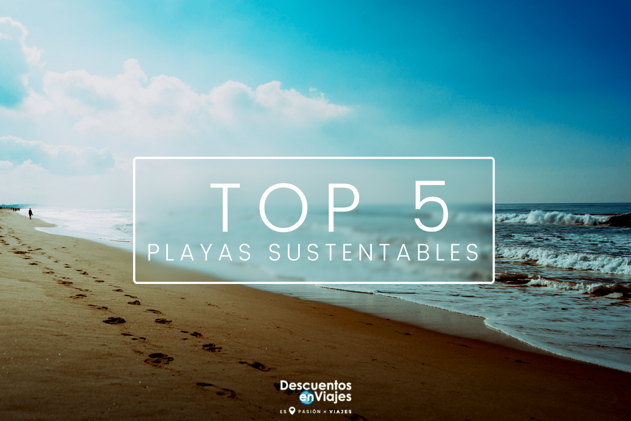 Top 5 playas Sustentables