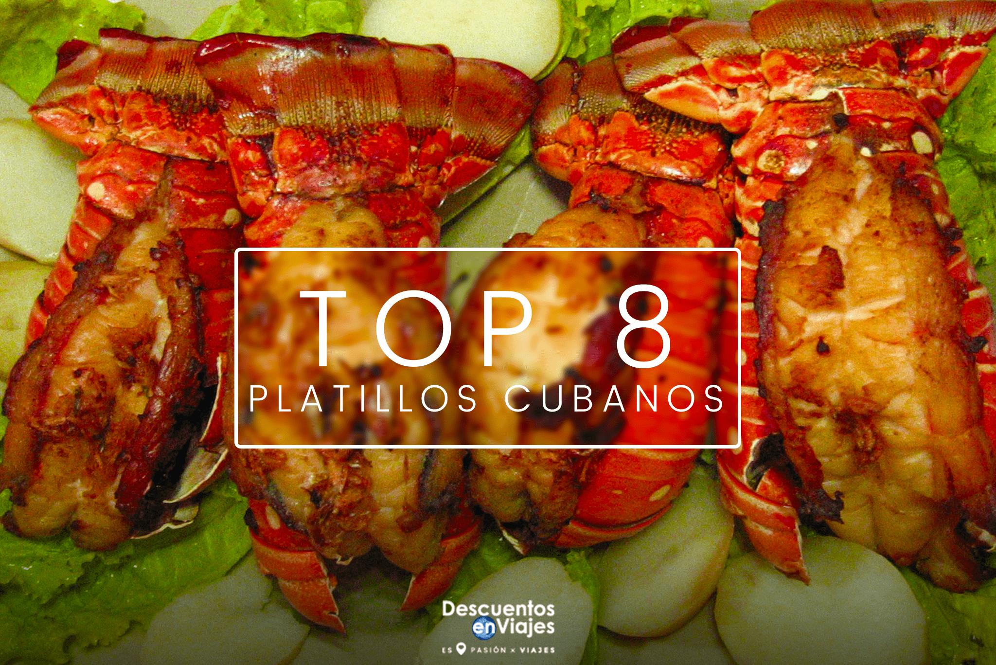 TOP 8 PLATILLOS CUBANOS