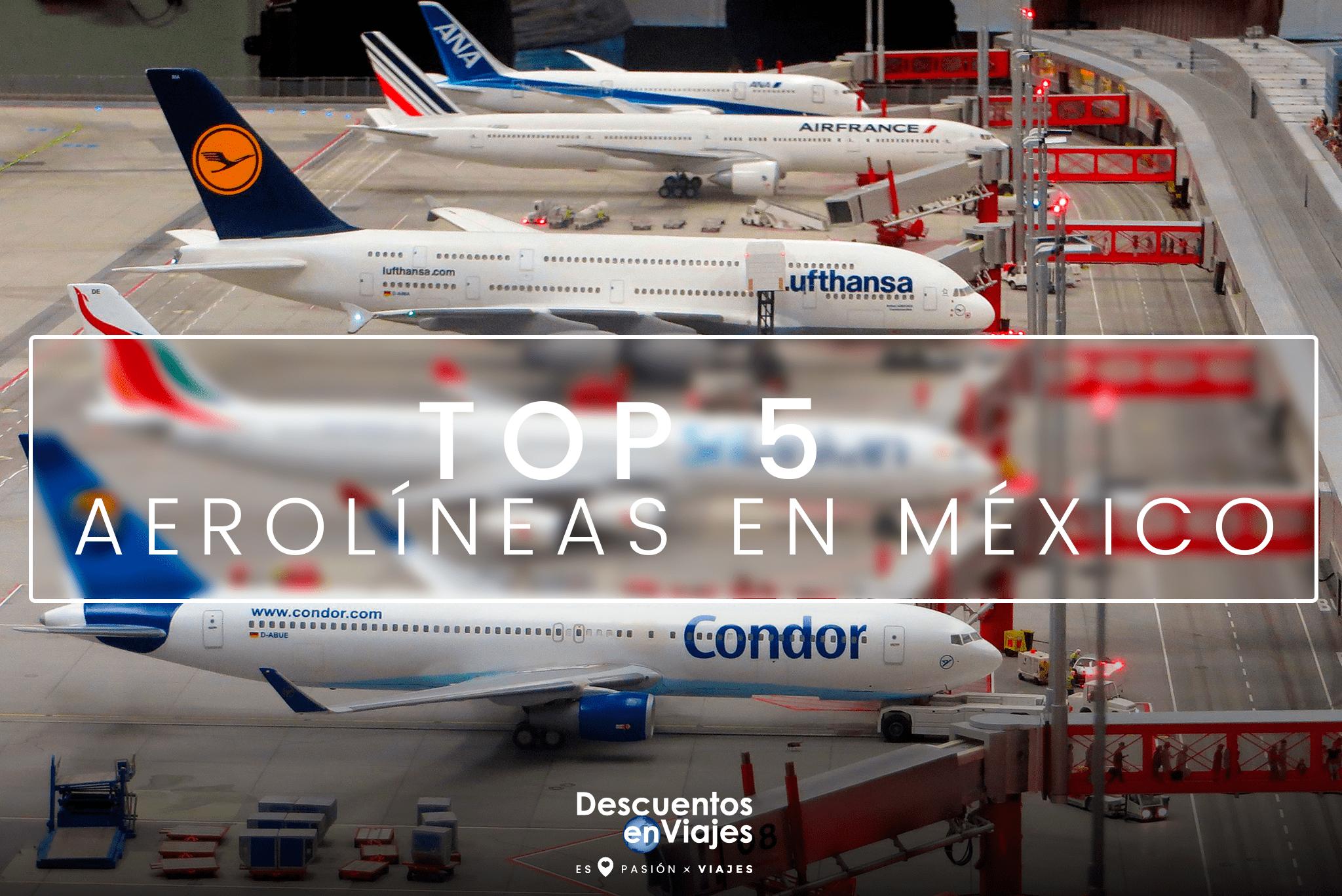 aerolineas mexico descuentos viajes