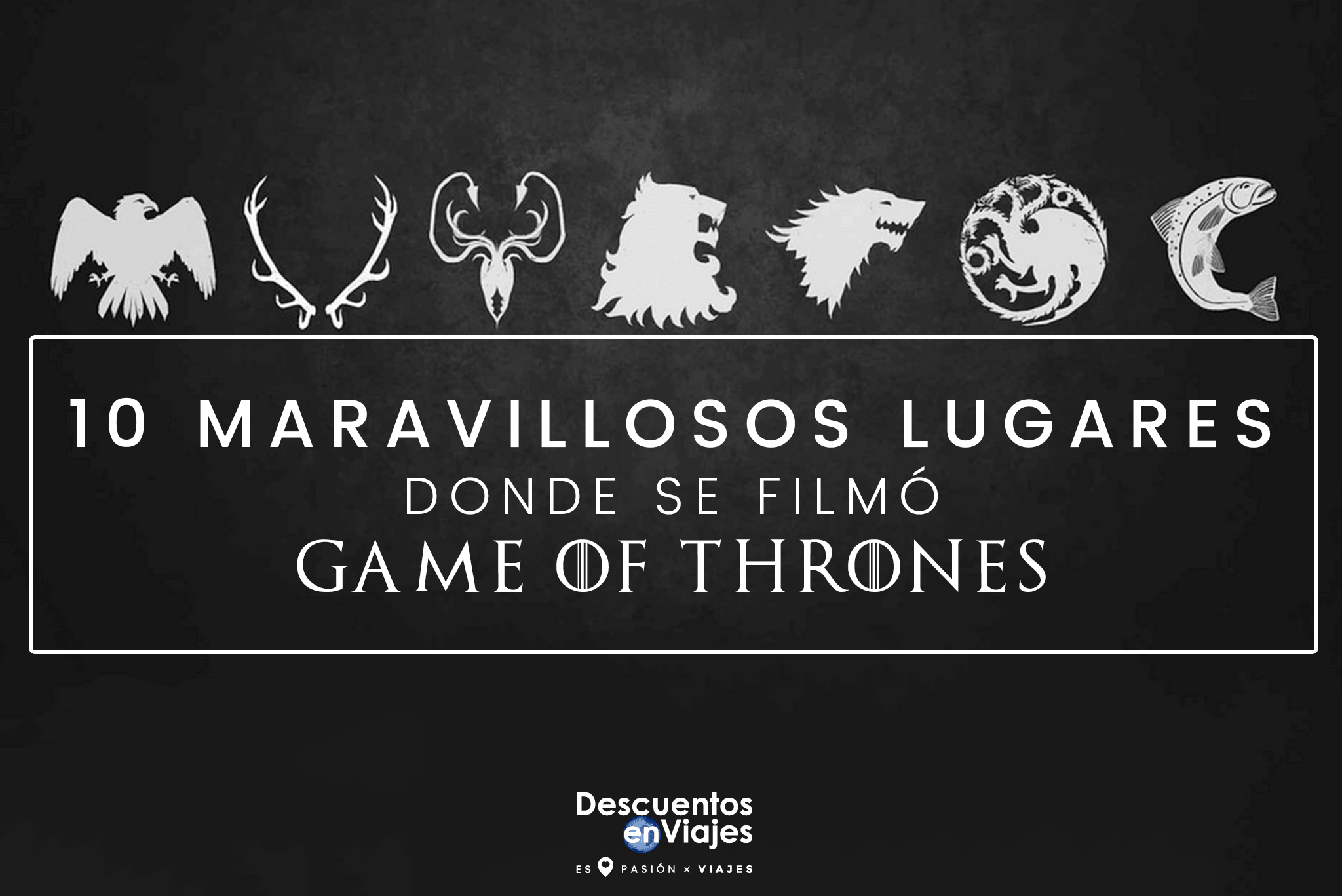 Lugares Game of Thrones