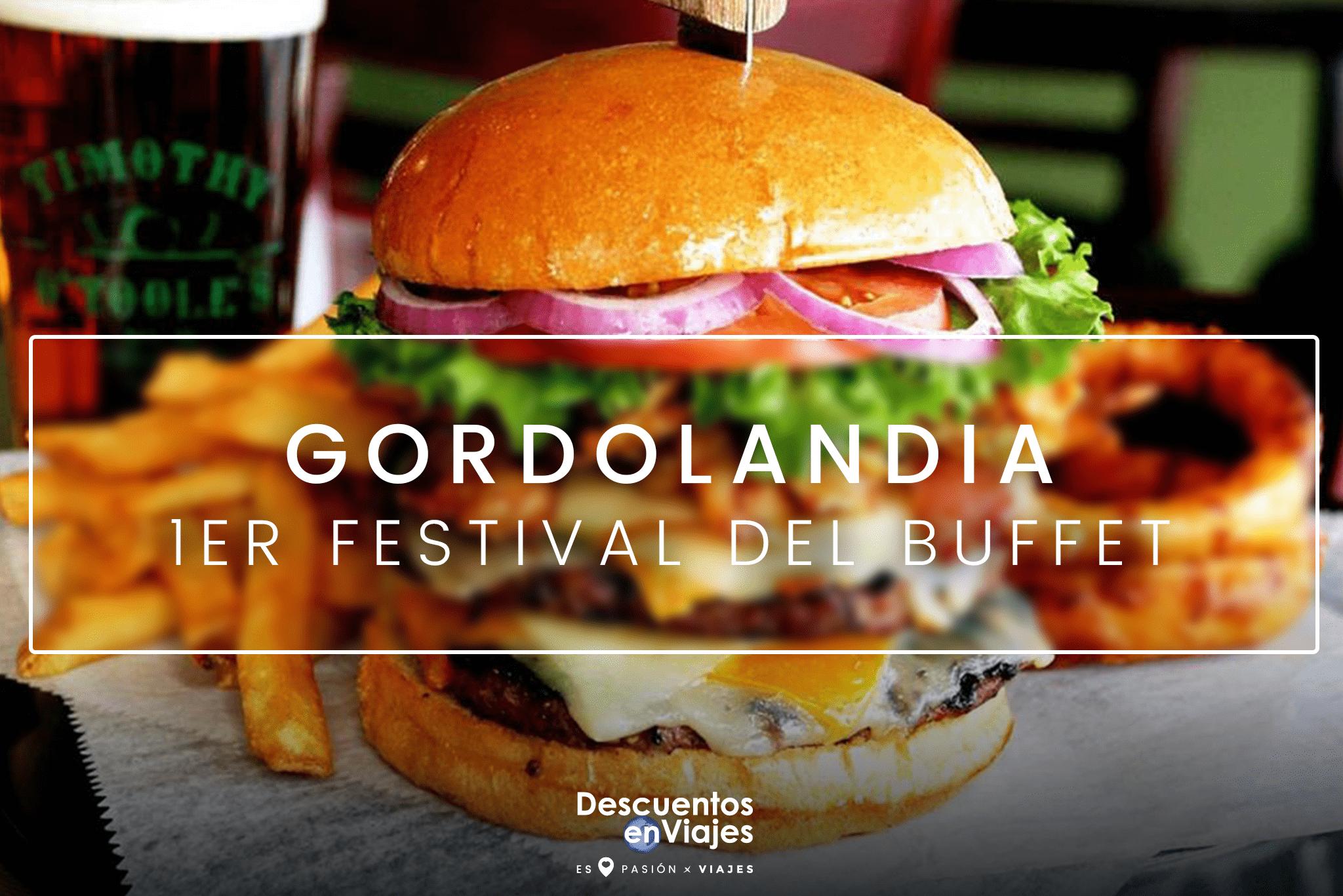 Gordolandia 1er Festival del Buffet